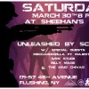 NEXT SHOW! MAR 30th UNLEASHED BY SCIENCE
