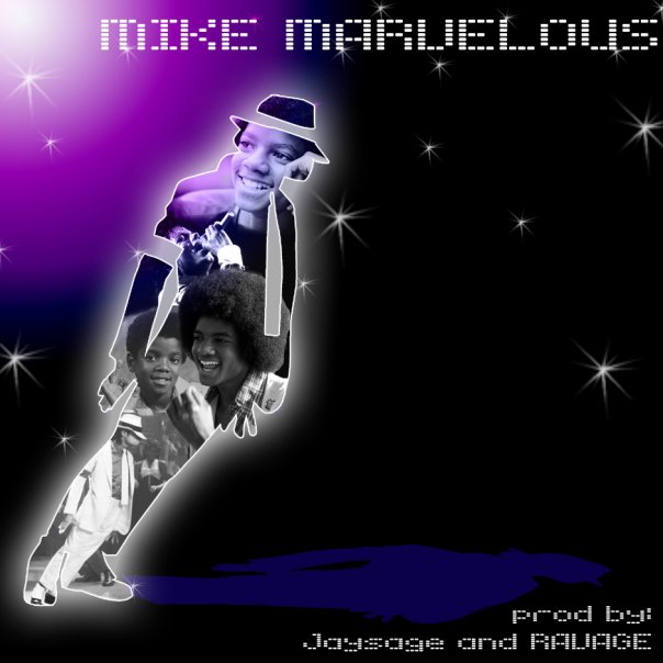 *Mike Marvelousーマイケルジャクソンに捧ぐー (A Tribute to Michael Jackson), jaysage, RAVAGE, MeccaGodZilla, Long Island, Producer, MC, NY, New York, Tokyo, New Music